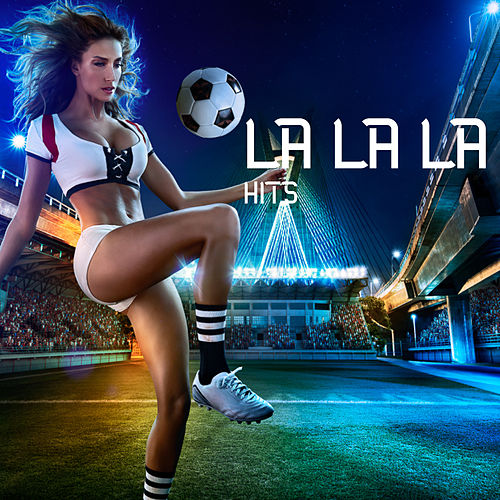 La la la Hits by Various Artists