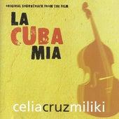 La Cuba Mía (Original Motion Picture Soundtrack) de Various Artists