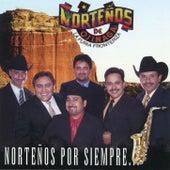 Nortenos Por Siempre by Norteños de Ojinaga