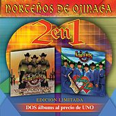 2 en 1 Dos Albums al Precio de UNO by Norteños de Ojinaga