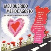 Meu Querido Mês De Agosto - Em Viagem Com A Nossa Música! de Various Artists