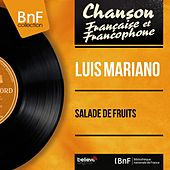 Salade de fruits (Mono Version) von Luis Mariano