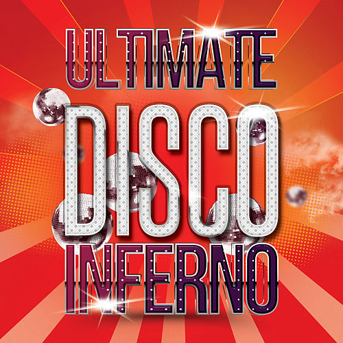 Ultimate Disco Inferno by Various Artists