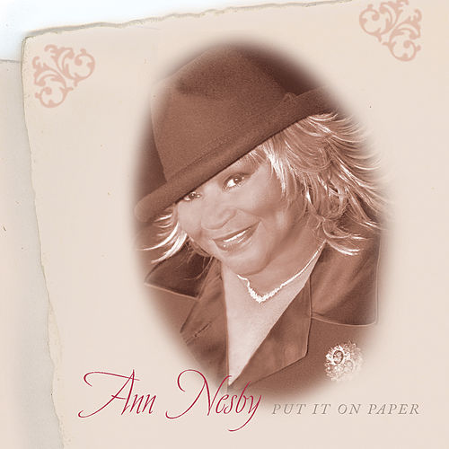 Put It On Paper by Ann Nesby