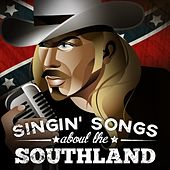 Singin' Songs About the Southland de Various Artists