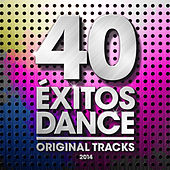40 Éxitos Dance 2014 - Original Tracks de Various Artists