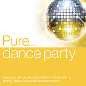 Pure... Dance Party by Various Artists
