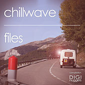 Chillwave Files von Various Artists