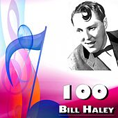 100 Bill Haley de Bill Haley & the Comets