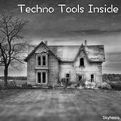 Techno Tools Inside by Various Artists