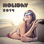 Holiday 2014 by Various Artists