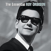 The Essential by Roy Orbison