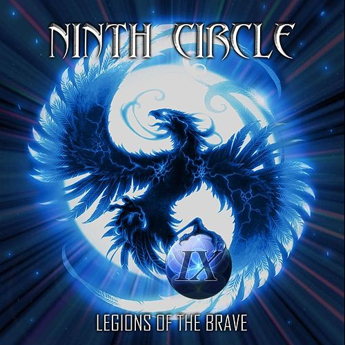 Legions of the Brave by Ninth Circle
