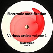 Electronic Modification, Vol. 1 (EP) von Various Artists
