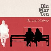 Natural History by Blu Mar Ten
