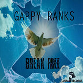 Break Free - Single by Gappy Ranks