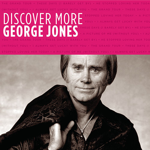 Discover More by George Jones
