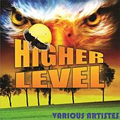 Higher Level by Various Artists
