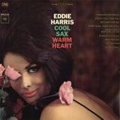 Cool Sax, Warm Heart by Eddie Harris