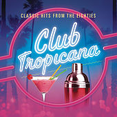 Club Tropicana by Various Artists