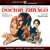 Doctor Zhivago: Original Motion Picture Soundtrack von Maurice Jarre
