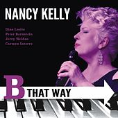 B That Way by Nancy Kelly