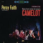 Music from Lerner & Loewe's Camelot by Percy Faith