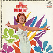 Meet Marvelous Marilyn Maye by Marilyn Maye