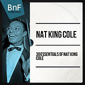 30 Essentials of Nat King Cole by Nat King Cole