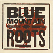 Roots by Blue Mountain