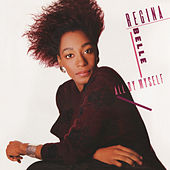 All By Myself (Bonus Track Version) von Regina Belle
