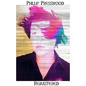 Phillip Presswood: Remastered von Phillip Presswood