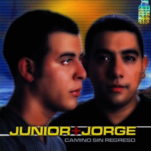 Camino Sin Regreso by Junior & Jorge