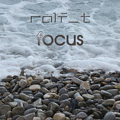 Focus - Ep by Ralf T