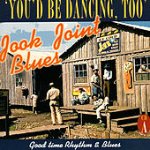 Jook Joint Blues: Good Time Rhythm & Blues, CD A de Various Artists