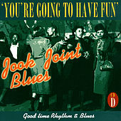 Jook Joint Blues: Good Time Rhythm & Blues, CD D de Various Artists