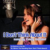 I Don't Think About It de Emily Osment