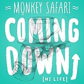 Coming Down (Hi-Life) de Monkey Safari