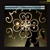 Marchand, Rameau: Œuvres pour clavecin de Christophe Rousset