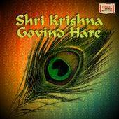 Shri Krishna Govind Hare by Various Artists