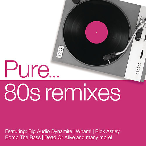 Pure... 80s Remixes de Various Artists