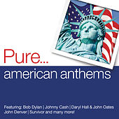 Pure... American Anthems by Various Artists