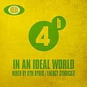 In An Ideal World Vol. 4B - EP by Various Artists