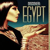 Discover: Egypt by Various Artists