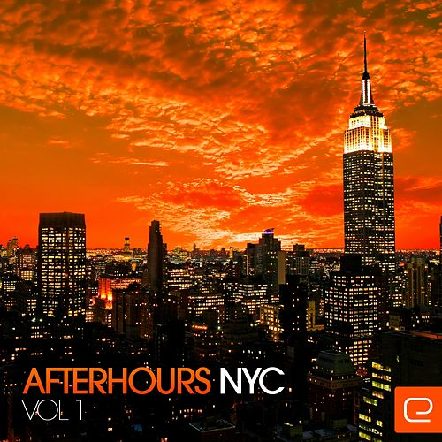 AfterHours NYC, Vol. 1 - EP by Various Artists