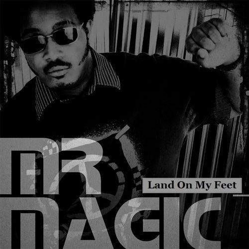 Land On My Feet (Alexander Constantine Mix) - Single by Mr. Magic