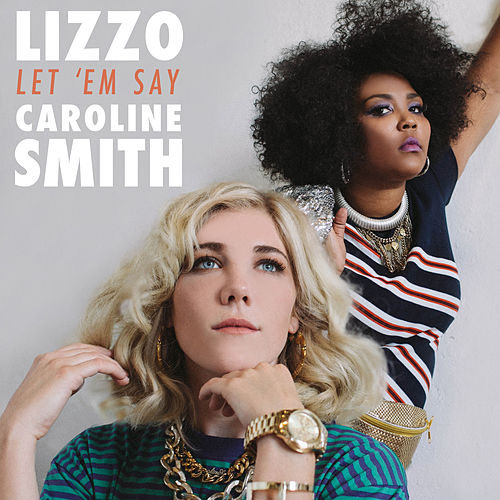 Let 'em Say by Lizzo