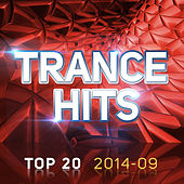 Trance Hits Top 20 - 2014-09 by Various Artists