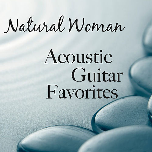 Natural Woman: Acoustic Guitar Favorites by The O'Neill Brothers Group