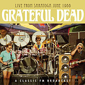 Live from Saratoga June 1988 (Live) by Grateful Dead